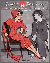 GLADYS PARKER A LIFE IN COMICS, A Passion for Fashion Signed