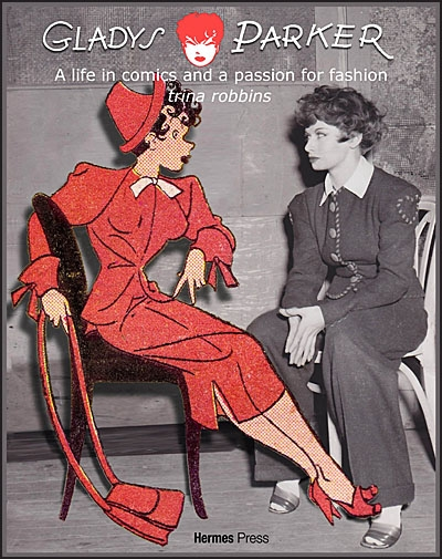 GLADYS PARKER A LIFE IN COMICS, A Passion for Fashion