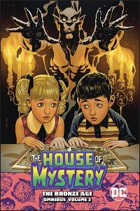 THE HOUSE OF MYSTERY The Bronze Age Omnibus Volume 2