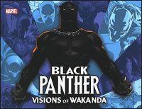 BLACK PANTHER Visions of Wakanda