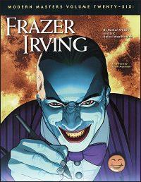 MODERN MASTERS Volume 26 Frazer Irving