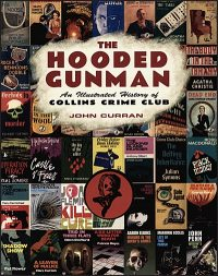 THE HOODED GUNMAN AN ILLUSTRATED HISTORY OF COLLINS CRIME CLUB