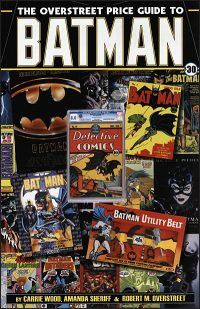 OVERSTREET PRICE GUIDE TO BATMAN