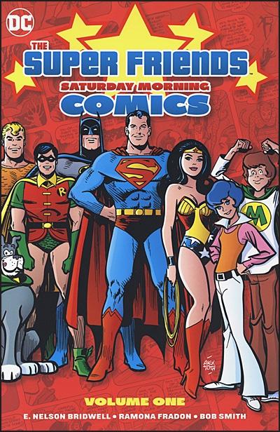 SUPER FRIENDS SATURDAY MORNING COMICS Volume 1