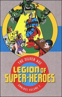LEGION OF SUPER-HEROES The Silver Age Omnibus Volume 3