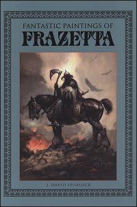 FANTASTIC PAINTINGS OF FRAZETTA Deluxe