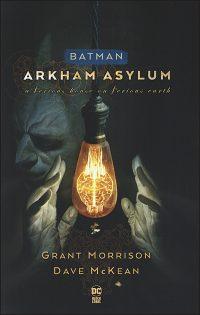 BATMAN ARKHAM ASYLUM A Serious House on Serious Earth