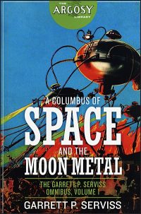 A COLUMBUS OF SPACE AND THE MOON METAL