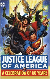 JUSTICE LEAGUE OF AMERICA A Celebration of 60 Years