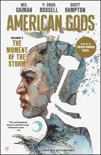 AMERICAN GODS Volume 3 The Moment of the Storm