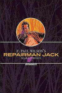 F. PAUL WILSON'S REPAIRMAN JACK SCAR-LIP REDUX Signed