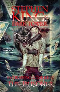 STEPHEN KING'S DARK TOWER The Drawing of the Three Volume 1 The Prisoner