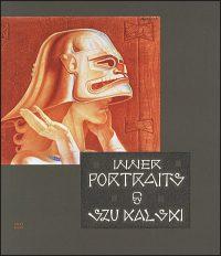 INNER PORTRAITS by SZUKALSKI