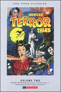 PRE-CODE CLASSICS BEWARE! TERROR TALES Volume 2 Hardcover