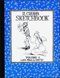 R. CRUMB SKETCHBOOK Volume 4 Late 1966 to Mid '67 Hardcover