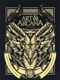 DUNGEONS AND DRAGONS  Art and Arcana A Visual History Deluxe