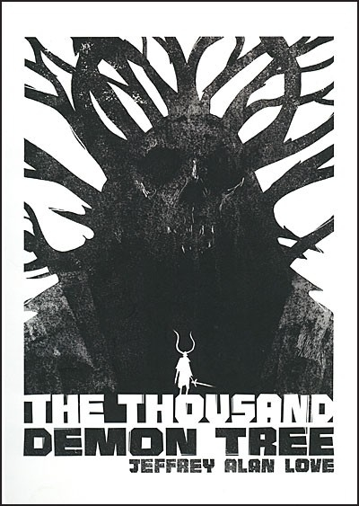 THE THOUSAND DEMON TREE by Jeffrey Alan Love