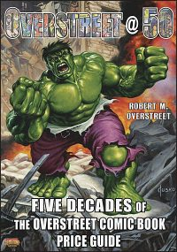 OVERSTREET @ 50 Five Decades of the Overstreet Comic Book Price Guide Hardcover
