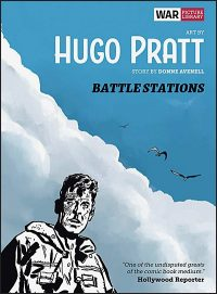 BATTLE STATIONS War Picture Library By Hugo Pratt