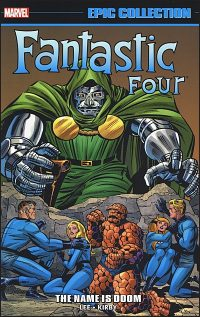 FANTASTIC FOUR Epic Collection Volume 5 The Name is Doom