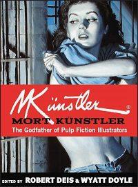 MORT KUNSTLER The Godfather of Pulp Fiction Illustrators