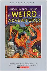 PRE-CODE WEIRD ADVENTURES Volume 1 City of the Living Dead Hardcover