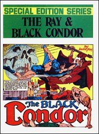 THE RAY & BLACK CONDOR SPECIAL EDITION SERIES VOL. 2