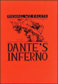 DANTE'S INFERNO PORTFOLIO MICHAEL W. KALUTA