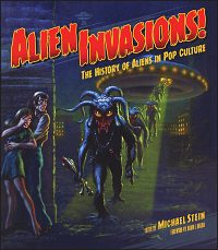 ALIEN INVASION The History of Aliens in Pop Culture