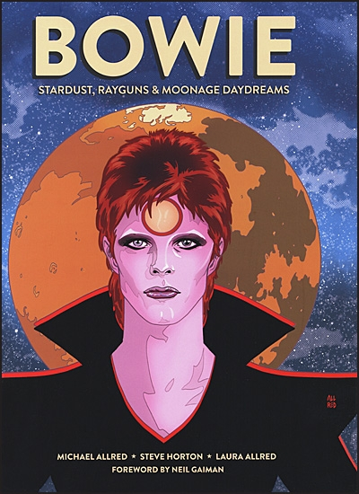 BOWIE Stardust, Rayguns & Moonage Daydreams