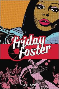 FRIDAY FOSTER COLLECTED