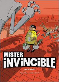MISTER INVINCIBLE LOCAL HERO