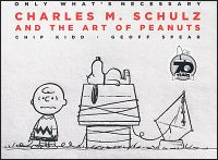 ONLY WHAT'S NECESSARY 70TH ANNIVERSAY Charles M. Schulz and The Art of Peanuts