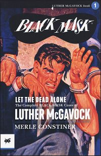 BLACK MASK LIBRARY LET THE DEAD ALONE