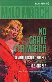 MILO MARCH Volume 2 No Grave for March