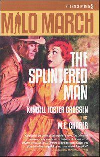 MILO MARCH Volume 5 The Splintered Man