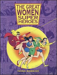 THE GREAT WOMEN SUPER HEROES Signed