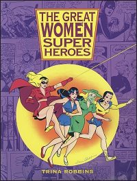 THE GREAT WOMEN SUPER HEROES Hardcover Signed