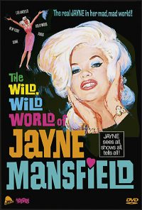 THE WILD, WILD WORLD OF JAYNE MANSFIELD DVD
