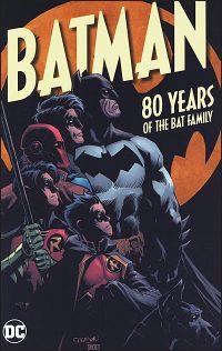 BATMAN 80 Years of the Bat Family