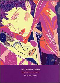THE COMPLETE CREPAX Volume 6 Dangerous Liaisons
