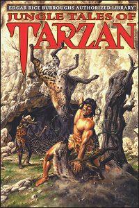 EDGAR RICE BURROUGHS AUTHORIZED LIBRARY Volume 6 Jungle Tales of Tarzan