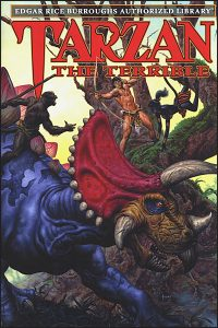 EDGAR RICE BURROUGHS AUTHORIZED LIBRARY Volume 8 Tarzan the Terrible