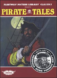 FLEETWAY PICTURE LIBRARY CLASSICS PRESENTS: Pirate Tales