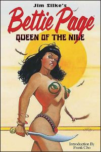 JIM SILKE'S BETTIE PAGE QUEEN OF THE NILE