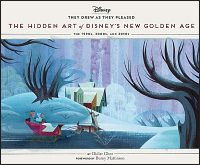 THEY DREW AS THEY PLEASED The Hidden Art of Disney's New Golden Age Volume 6