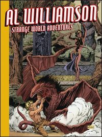 AL WILLIAMSON STRANGE WORLD ADVENTURES Hardcover