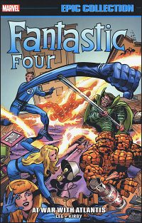 FANTASTIC FOUR Epic Collection Volume 6 At War with Atlantis