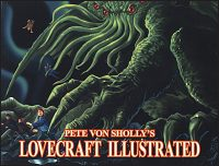 PETE VON SHOLLY'S LOVECRAFT ILLUSTRATED Signed