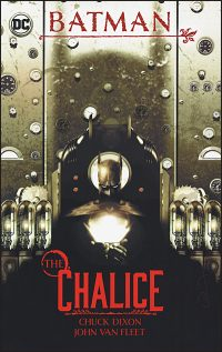 BATMAN The Chalice